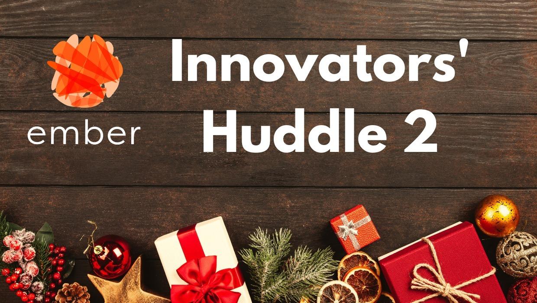 Innovators' Huddle 2 featuring a virtual garden tour